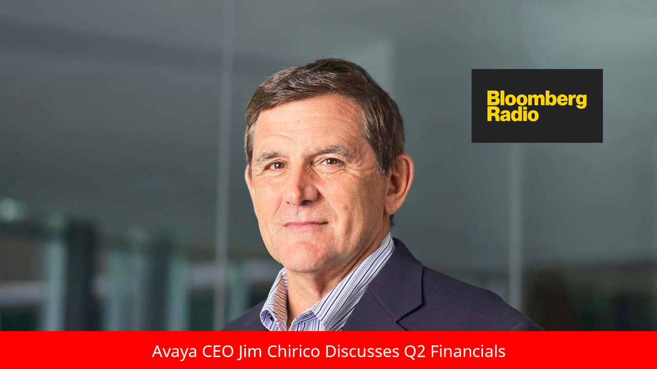 Bloomberg Interviews Avaya CEO about Q2 Financial News